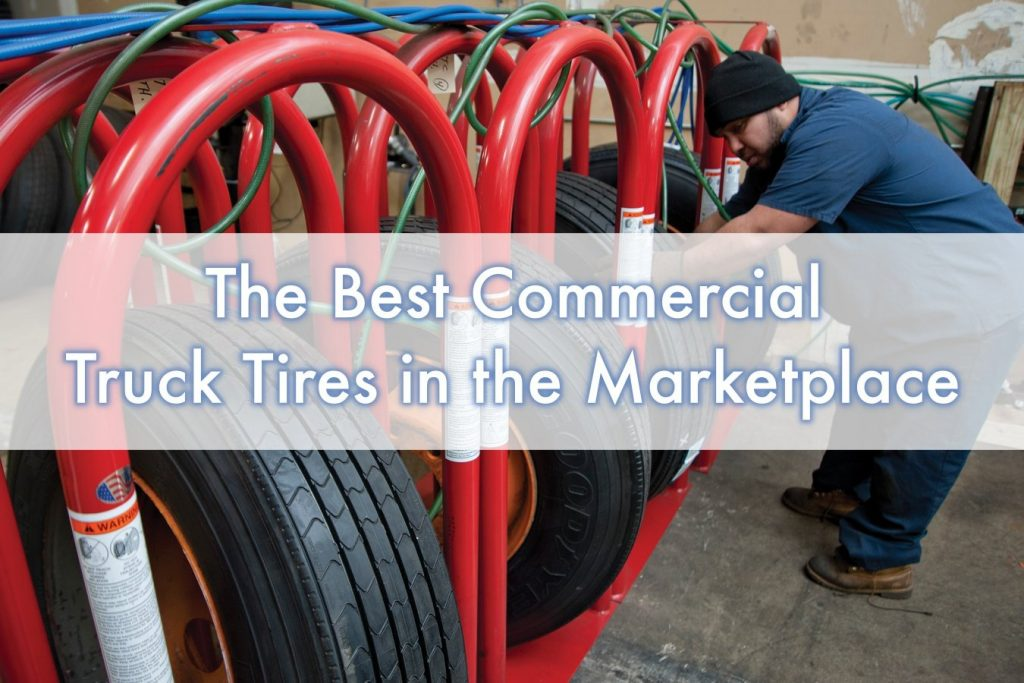 Best Commercial Truck Tires in the marketplace