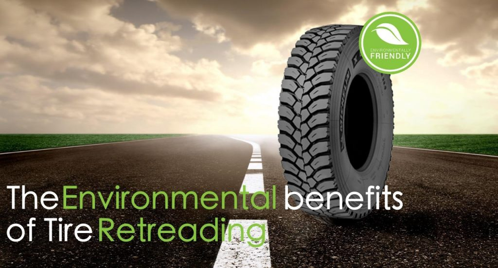 enviromental benefits of tire retreading